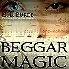 Beggar Magic Hörbuch von H. L. Burke Gesprochen von: Sheri Sheridan