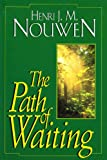 The Path of Waiting (The Path) (0232521247) by HENRI J.M. NOUWEN