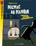 """Afficher """"Pronto présente MicMac au manoir"""""""