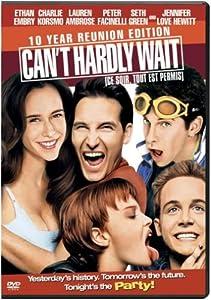 Can't Hardly Wait (Ce soir, tout est permis) (10th Anniversary Edition) (Bilingual)
