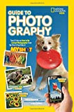 img - for National Geographic Kids Guide to Photography: Tips & Tricks on How to Be a Great Photographer From the Pros & Your Pals at My Shot book / textbook / text book