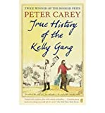 [ True History of the Kelly Gang ] [ TRUE HISTORY OF THE KELLY GANG ] BY Carey, Peter ( AUTHOR ) Feb-03-2011 Paperback Peter Carey