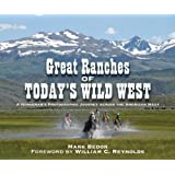 Great Ranches of Today's Wild West: