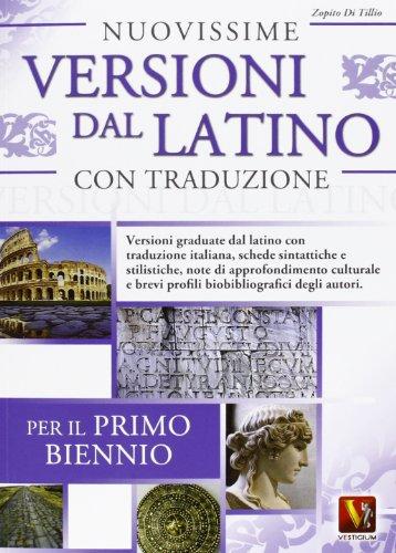 Nuovissime versioni dal latino con traduzione per il 1° biennio delle Scuole superiori PDF