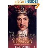 Restoration: Charles II and His Kingdoms, 1660-1685