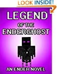 The Legend of the Ender Ghost: An End...