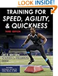 Training for Speed, Agility, and Quic...