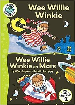 Wee Willie Winkie: WITH Wee Willie Winkie on Mars (Tadpoles Nursery