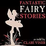 Fantastic Fairy Stories | Clare Viner