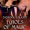 Echoes of Magic: Sisters of Magic, Book 2 Audiobook by Donna Grant Narrated by M. Capehart