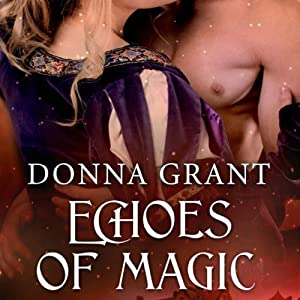 Echoes of Magic: Sisters of Magic, Book 2 | [Donna Grant]