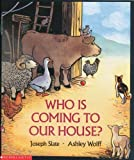 Who is Coming to Our House? (0590489062) by Joseph Slate