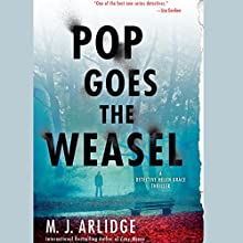 Pop Goes the Weasel: A Detective Helen Grace Thriller, Book 2 (       UNABRIDGED) by M. J. Arlidge Narrated by Elizabeth Bower