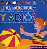 img - for Uno, Dos, Hola Y Adios (Talk Together) by Two-Can Editors (2001-11-01) book / textbook / text book