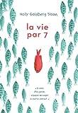 """Afficher """"La Vie par 7"""""""
