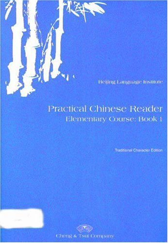 Practical Chinese Reader, Book 1: (Traditional Character)...