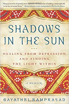 Learn more about the book, Shadows in the Sun: Healing from Depression & Finding the Light Within