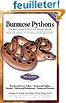 Burmese Pythons: Plus Reticulated Pyt...