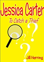 Jessica Carter: To Catch a Thief