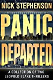 Leopold Blake Series - Two Thriller Novels (Panic #1 and Departed #2)