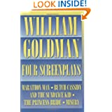 William Goldman - Four Screenplays (Applause Books)