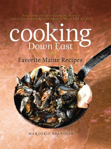 Cooking Down East: Favorite Maine Recipes by Marjorie Standish