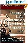 How to Treat Life-Threatening Conditi...