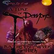 A Time of Demons: Before the End | [Kathryn Meyer Griffith]