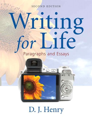 Writing for Life: Paragraphs and Essays (2nd Edition)...
