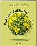 Planet Riesling - Wei�wein der Spitzenklasse