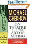 Michael Chekhov on Theatre and the Ar...