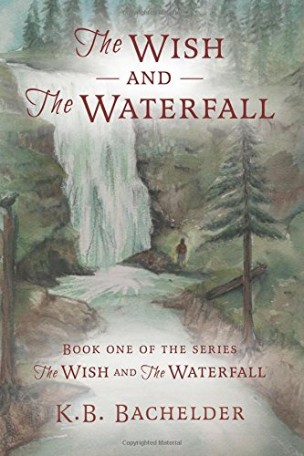 The Wish and the Waterfall