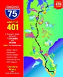 Interstate 75 and the 401: A Traveler...