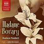 Madame Bovary Hörbuch von Gustave Flaubert Gesprochen von: Juliet Stevenson