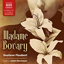 Madame Bovary Audiobook by Gustave Flaubert Narrated by Juliet Stevenson