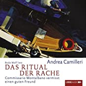 Das Ritual der Rache: Commissario Montalbano vermisst einen guten Freund (Commissario Montalbano) | Andrea Camilleri