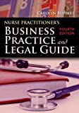 img - for Nurse Practitioner's Business Practice And Legal Guide 4th Edition by Buppert, Carolyn published by Jones & Bartlett Learning Hardcover book / textbook / text book