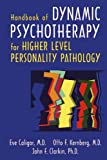 img - for Handbook of Dynamic Psychotherapy for Higher Level Personality Pathology book / textbook / text book