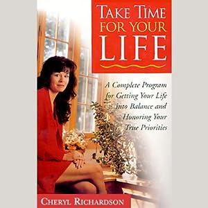 Take Time for Your Life | [Cheryl Richardson]