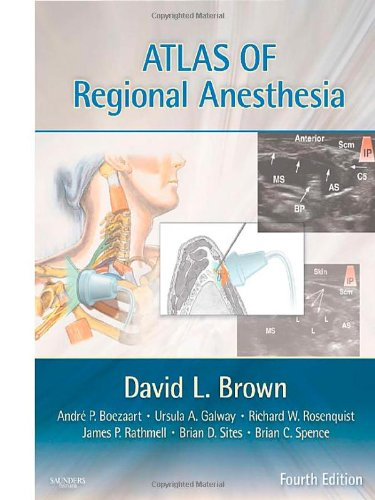 Atlas of Regional Anesthesia: Expert Consult - Online and Print, 4e (Expert Consult Title: Online + Print)