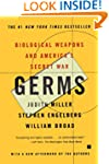 Germs: Biological Weapons and America...