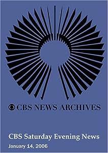 CBS Saturday Evening News (January 14, 2006)