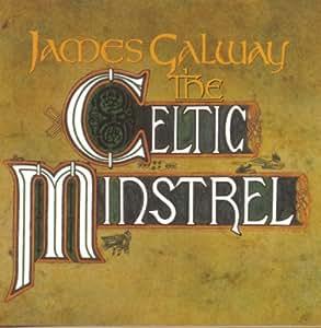 James Galway The Celtic Minstrel Amazon Com Music
