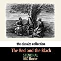 The Red and the Black Radio/TV Program by  Stendhal Narrated by  NBC Theater