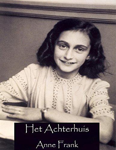 Anne Frank - Het Achterhuis (Dutch Edition)