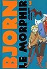 Bjorn le Morphir, tome 3 : La reine des enfers