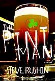 The Pint Man: A Novel