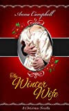 The Winter Wife: A Christmas Novella
