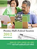 9780132946285: Prentice Hall's Federal Taxation 2012 Individuals Plus NEW MyAccountingLab with Pearson eText -- Access Card Package (25th Edition)