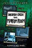 Skeleton Creek: Phantom Room (Volume 5)